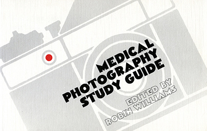 Medical Photography Study Guide. 1984